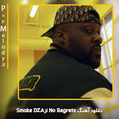 دانلود آهنگ smoke dza No Regrets