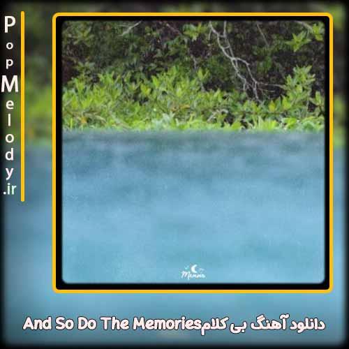 دانلود آهنگ پروژه موسیقی Async Ross And So Do The Memories