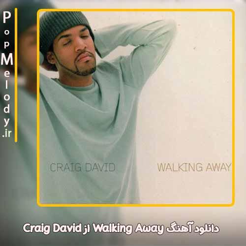دانلود آهنگ Craig David Walking Away