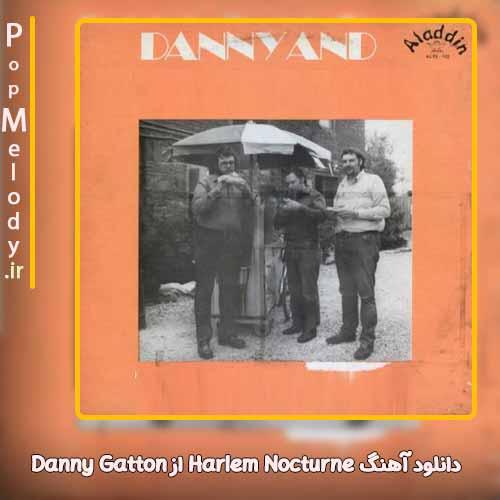 دانلود آهنگ Danny Gatton Harlem Nocturne