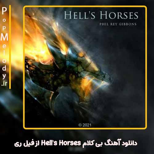 دانلود آهنگ فیل ری Hell's Horses