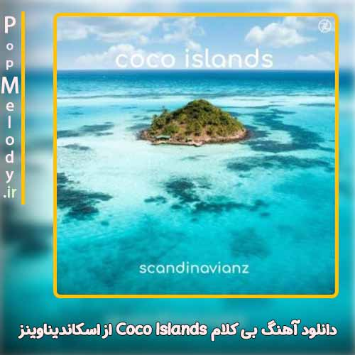 دانلود آهنگ اسکاندیناوینز Coco Islands